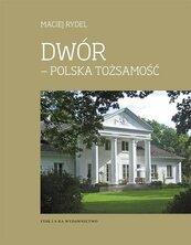 Dwór - polska tożsamość