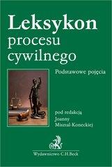 Leksykon procesu cywilnego. Podstawowe pojęcia