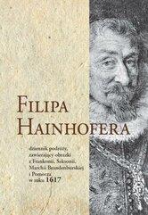 Filipa Hainhofera dziennik podróży...