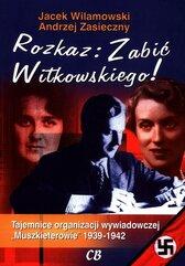 Rozkaz zabić Witkowskiego