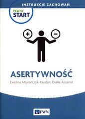 Pewny Start Instrukcje zachowań Asertywność