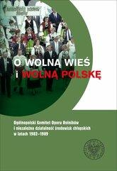 O wolną wieś i wolną Polskę