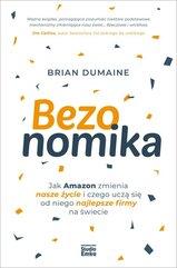 Bezonomika. Jak Amazon zmienia nasze życie i..