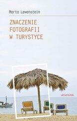 Znaczenie fotografii w turystyce