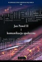 Jan Paweł II i komunikacja społeczna