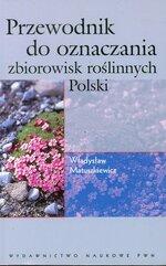 Przewodnik do oznaczania zbiorowisk roślinnych Polski