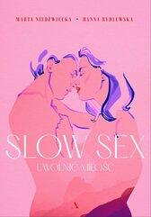 Slow sex Uwolnić miłość