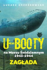 Ubooty na Morzu Śródziemnym 1943-1944 Zagłada