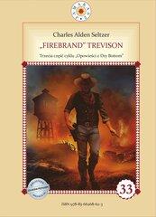 """Firebrand"" Trevison"