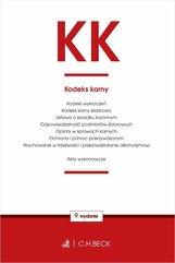 KK Kodeks karny oraz ustawy towarzyszące