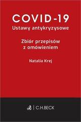 COVID-19 Ustawy antykryzysowe Zbiór przepisów z omówieniem