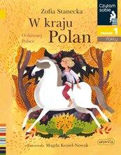 Czytam sobie. W kraju Polan. O dawnej Polsce