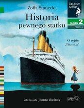 Czytam sobie. Historia pewnego statku. O rejsie..