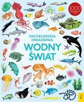 Encyklopedia obrazkowa Wodny świat