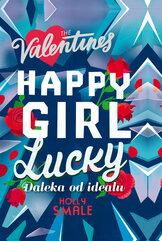 Happy Girl Lucky Daleka od ideału