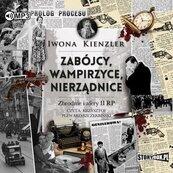 Zabójcy, wampirzyce, nierządnice. Audiobook