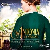 Na Podlasiu. T.1 Antonia. Audiobook