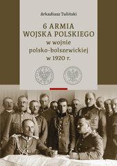 6 Armia Wojska Polskiego w wojnie polsko-bolszewickiej w 1920 r., Tom 1 i 2