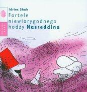 Fortele niewiarygodnego hodży Nasreddina