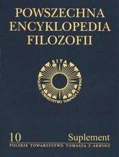 Powszechna Encyklopedia Filozofii t.10 Suplement