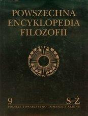 Powszechna Encyklopedia Filozofii t.9 S-Ż