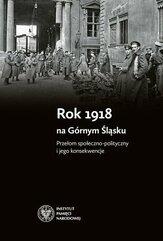 Rok 1918 na Górnym Śląsku