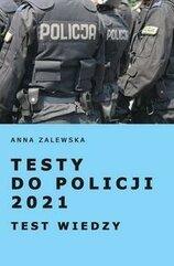 Testy do Policji 2021 Testy wiedzy