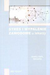 Stres i wypalenie zawodowe u lekarzy