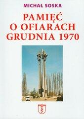 Pamięć o ofiarach grudnia 1970