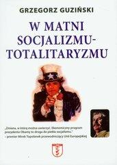 W matni socjalizmu- totalitaryzmu