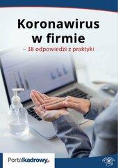Koronawirus w firmie. 38 odpowiedzi na pytania pracodawców