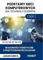 Podstawy sieci komputerowych dla technika i studenta Część 1