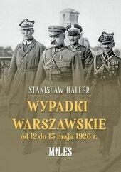 Wypadki warszawskie od 12 do 15 maja 1926 r.