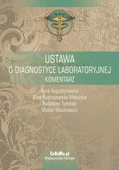 Ustawa o diagnostyce laboratoryjnej. Komentarz
