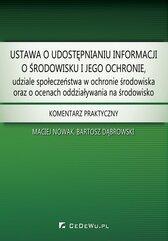 Ustawa o udostępnianiu informacji o środowisku i jego ochronie, udziale społeczeństwa w ochronie środowiska oraz o ocenach