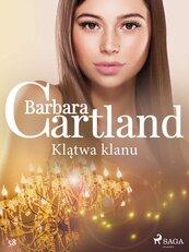 Klątwa klanu. Ponadczasowe historie miłosne Barbary Cartland