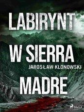 Labirynt w Sierra Madre