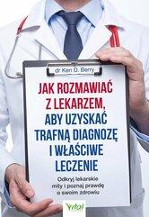 Jak rozmawiać z lekarzem, aby uzyskać trafną diagnozę i właściwe leczenie