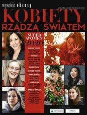 Kobiety rządzą światem. Wysokie Obcasy. Wydanie Specjalne 2/2021