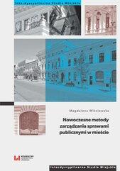 Nowoczesne metody zarządzania sprawami publicznymi w mieście