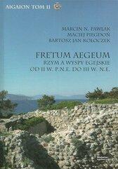 Fretum Aegeum. Rzym a wyspy egejskie od II w...