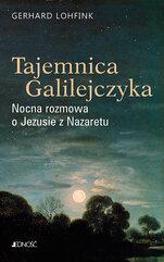 Tajemnica Galilejczyka Nocna rozmowa o Jezusie z Nazaretu