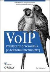 VoIP. Praktyczny przewodnik po telefonii...