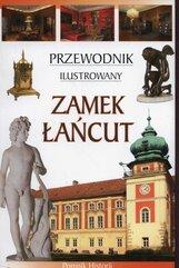 Zamek Łańcut Przewodnik ilustrowany