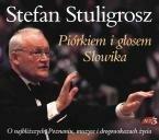 Piórkiem i głosem Słowika - Stuligrosz Stefan mp3