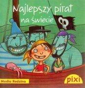 Pixi 1 - Najlepszy pirat na świecie Media Rodzina