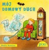 Pixi 1 - Mój domowy duch Media Rodzina