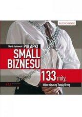 Pułapki small biznesu. 133 mity...audiobook