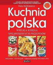 Kuchnia polska. Wielka księga sprawdzonych...
