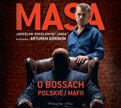 Masa o bossach polskiej mafii audiobook